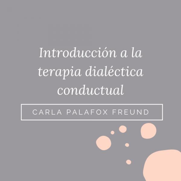 introducción a la terapia dialéctica conductual